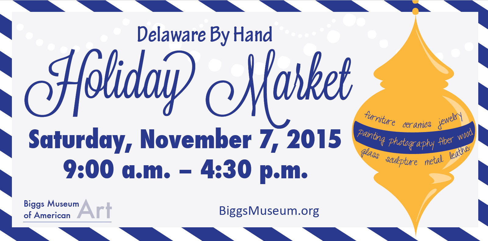Delaware By Hand Holiday Market | Biggs Museum of American Art
